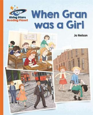 Reading Planet - When Gran was a Girl - Orange