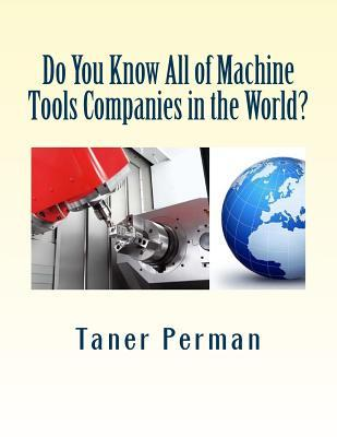 Do You Know All of Machine Tools Companies in the World?