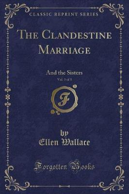 The Clandestine Marriage, Vol. 3 of 3