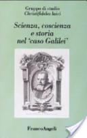 """Scienza, coscienza e storia nel """"caso Galilei"""""""