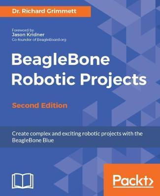 BeagleBone Robotic Projects - Second Edition