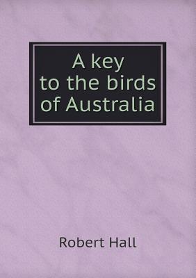 A Key to the Birds of Australia