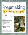 Soapmaking for Fun & Profit