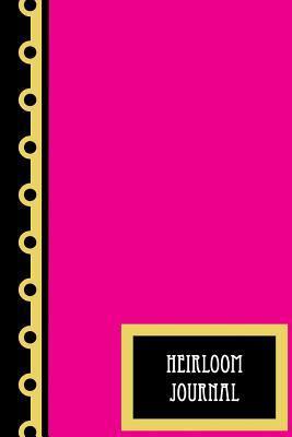 Heirloom Journal