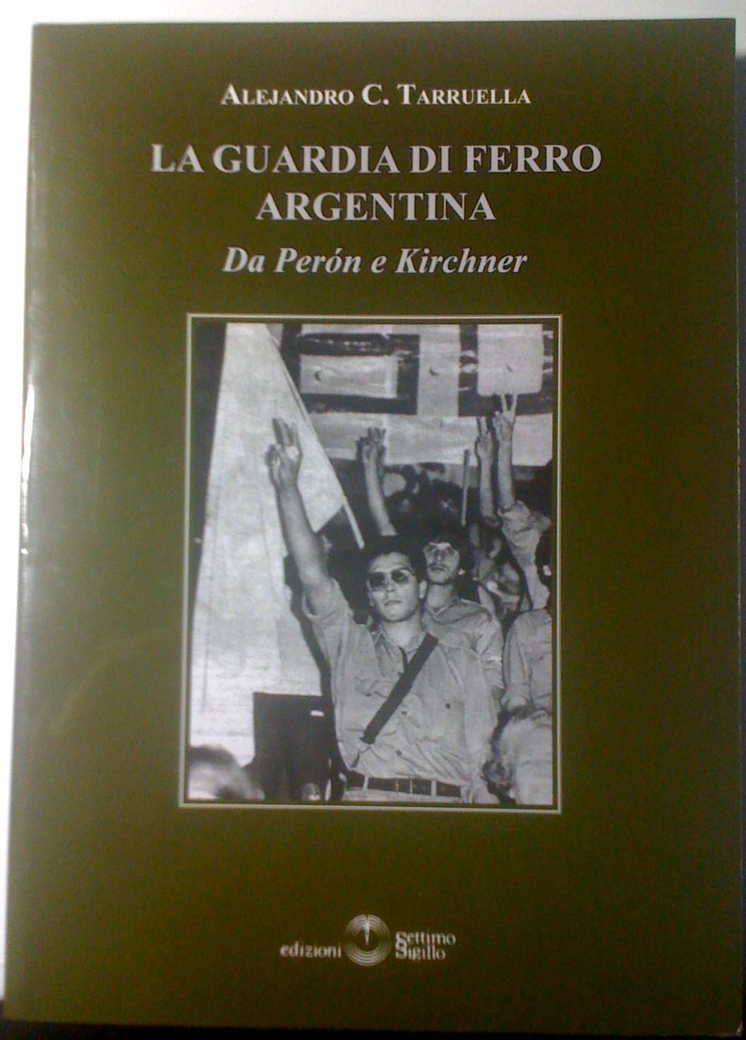 La Guardia di Ferro argentina