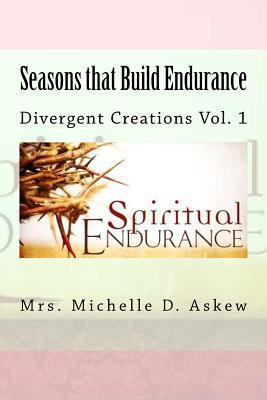 Seasons That Build Endurance