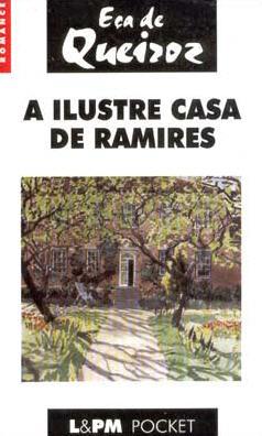 A Ilustre Casa De Ra...