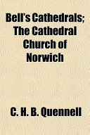 Bell's Cathedrals; The Cathedral Church of Norwich