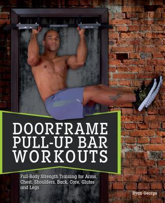 Door Frame Pull-Up Bar Workouts