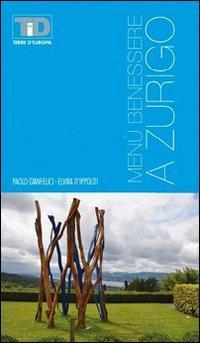 Menù benessere a Zurigo