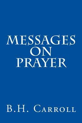 Messages on Prayer