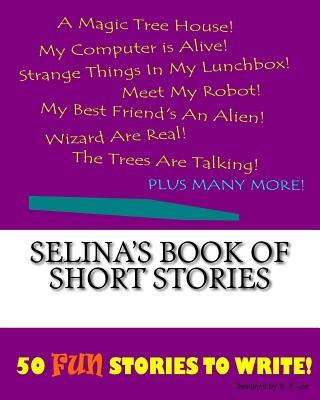 Selina's Book of Short Stories