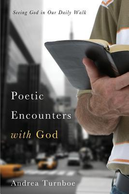 Poetic Encounters with God