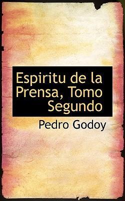 Espiritu de La Prensa, Tomo Segundo