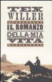 Tex Willer Il romanzo della mia vita