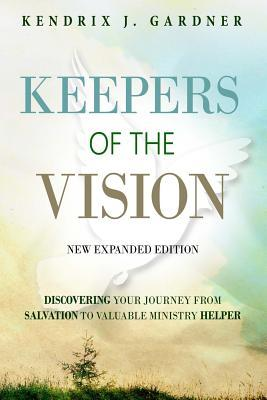 Keepers of the Vision