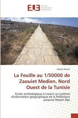 La Feuille au 1/50000 de Zaouiet Medien, Nord Ouest de la Tunisie
