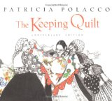 The Keeping Quilt Tenth Anniversary Edition