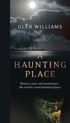A Haunting Place
