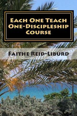 Each One Teach One - Discipleship Course