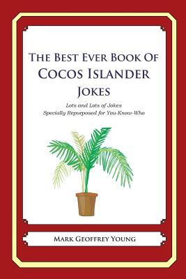 The Best Ever Book of Cocos Islander Jokes