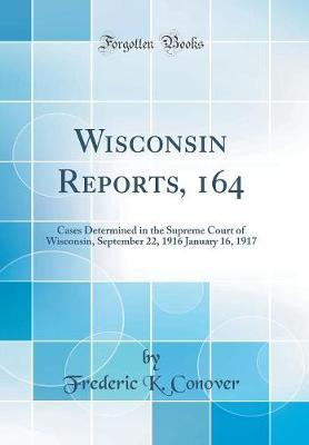 Wisconsin Reports, 164