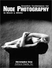Creative Techniques for Nude Photography in Black & White