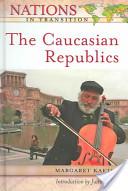 The Caucasian Republics