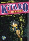 Kitaro le repoussant...