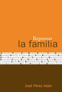 Repensar la Familia