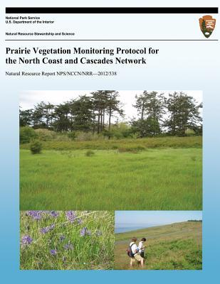 Prairie Vegetation Monitoring Protocol for the North Coast and Cascades Network