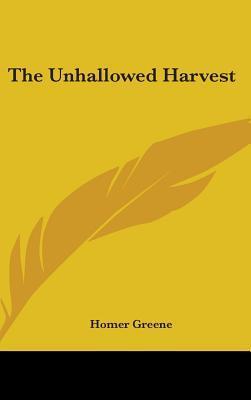 The Unhallowed Harvest
