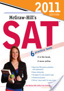 McGraw-Hill's SAT, 2011 Edition