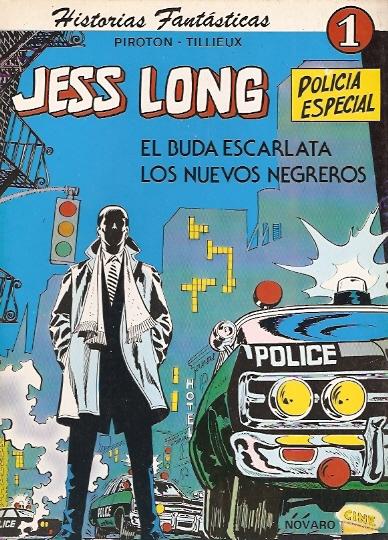 Jess Long: El buda escarlata / Los nuevos negreros