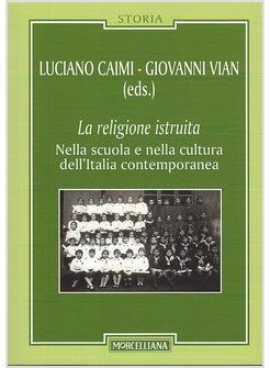 La religione istruita nella scuola e nella cultura dell'Italia contemporanea