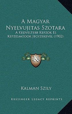 A Magyar Nyelvujitas Szotara
