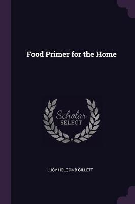 Food Primer for the Home