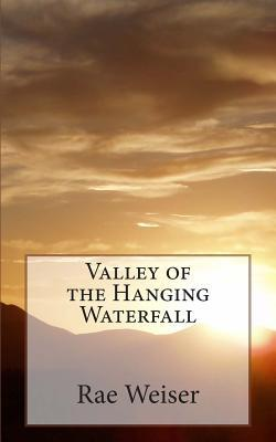 Valley of the Hanging Waterfall