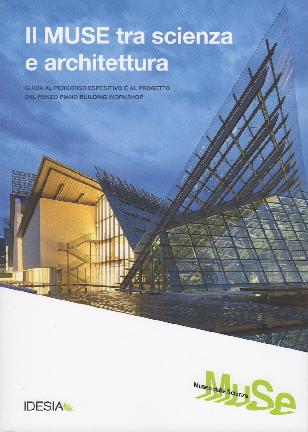 Il MUSE tra scienza e architettura