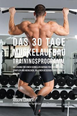 Das 30 Tage-Muskelau...
