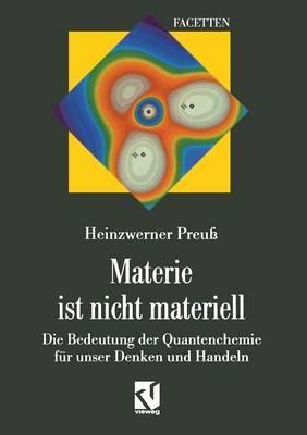 Materie Ist Nicht Materiell