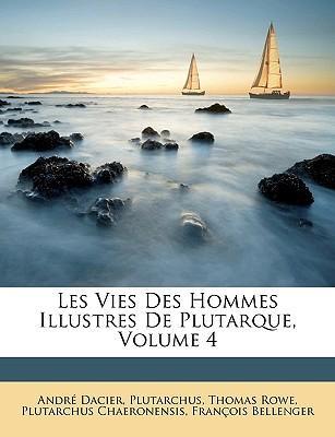 Les Vies Des Hommes Illustres De Plutarque, Volume 4