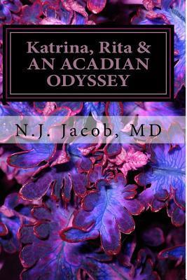 Katrina, Rita & an Acadian Odyssey