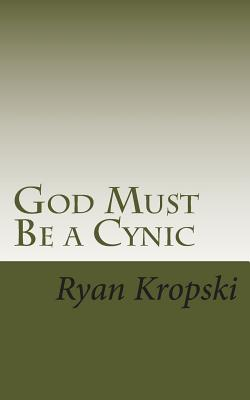 God Must Be a Cynic