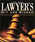 The New Lawyer's Wit and Wisdom