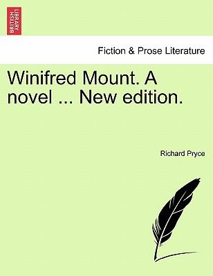 Winifred Mount. A novel ... New edition