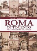 Roma Ottocento. Tutt...