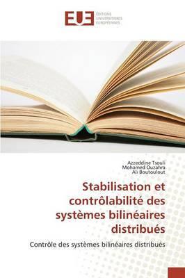 Stabilisation et contrôlabilité des systèmes bilinéaires distribués