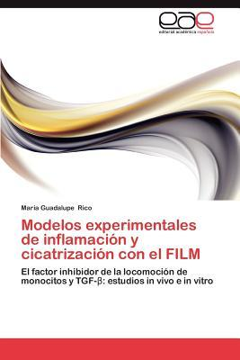 Modelos experimentales de inflamación y cicatrización con el FILM