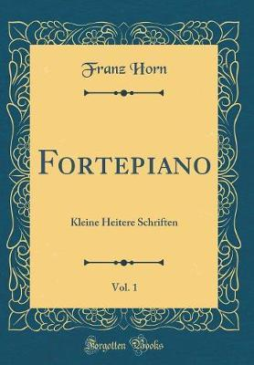 Fortepiano, Vol. 1